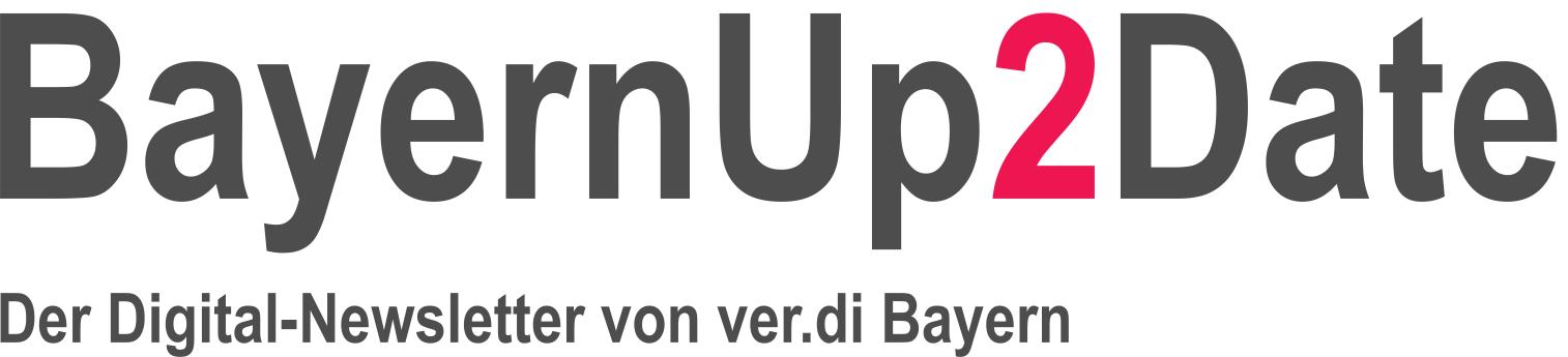 Hier können Sie sich zu BayernUp2Date, dem Digital-Newsletter des ver.di-Landesbezirks Bayern, anmelden